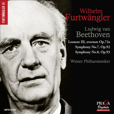 Ludwig van Beethoven: Leonore III, Overture; Symphony No. 7; Symphony No. 8