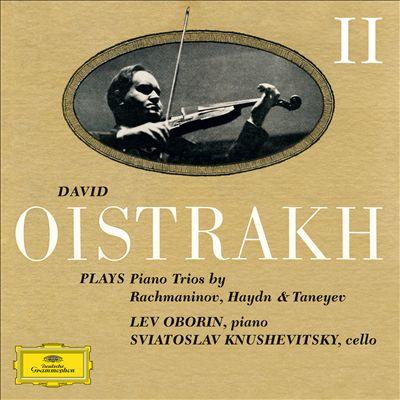 David Oistrakh plays Piano Trios by Rachmaninov, Haydn & Taneyev