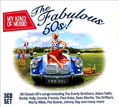 My Kind of Music: The Fabulous 50s!