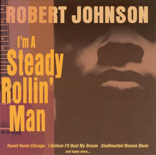 I'm a Steady Rollin' Man