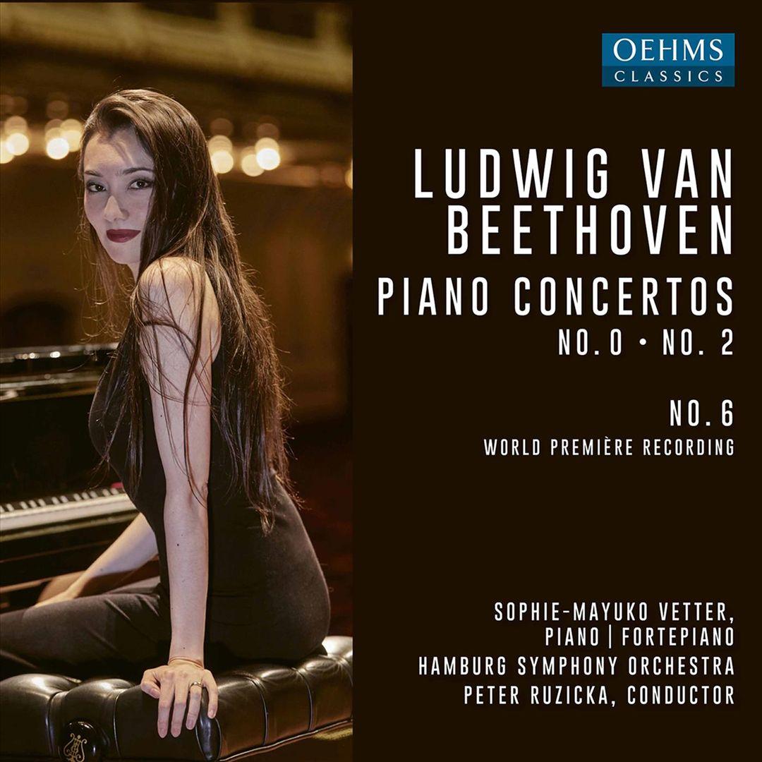Ludwig van Beethoven: Piano Concertos No. 0, No. 2, No. 6