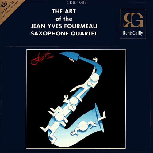 The Art of the Jean Yves Formeau Saxophone Quartet