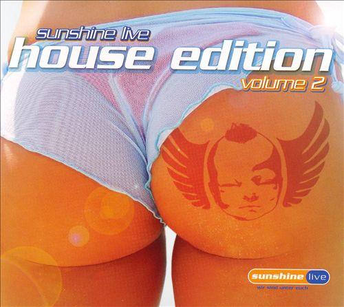 Sunshine Live: House Edition, Vol. 2