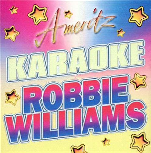 Ameritz Karaoke: Robbie Williams