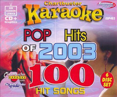 Chartbuster Karaoke: Pop Hits of 2003