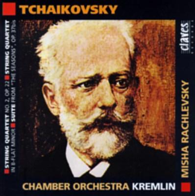 Tchaikovsky: String Quartet No. 2; String Quartet in B flat major; Suite from The Seasons