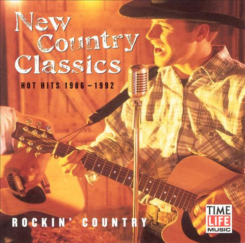New Country Classics: Rockin' Country