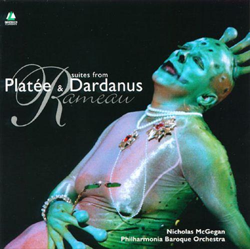 Rameau: Suites from Platée & Dardanus