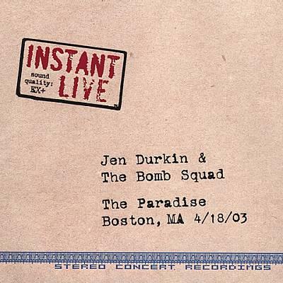 Instant Live: Boston, Ma 4/18/03
