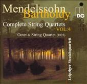 Mendelssohn-Bartholdy: Octet; String Quartet (1823)