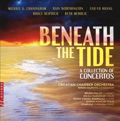 Beneath the Tide: A Collection of Concertos