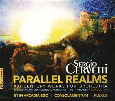 Sergio Cervetti: Parallel Realms - XXI Century Works for Orchestra
