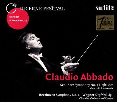 "Schubert: Symphony No. 7 ""Unfinished""; Beethoven: Symphony No. 2; Wagner: Siegfried Idyll"