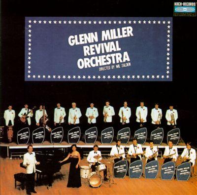 Glenn Miller Revival Orchestra