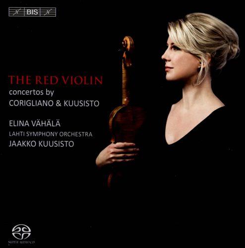 The Red Violin: Concertos by Corigliano & Kuusisto