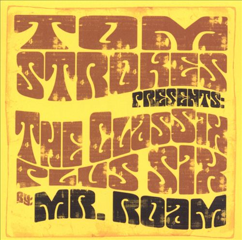 Thom Strokes Presents: The Classix Plus Six