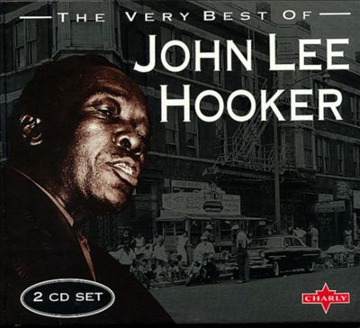 The Very Best of John Lee Hooker [Charly]