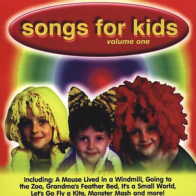 Songs for Kids, Vol. 1