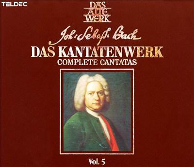 Bach: Das Kantatenwerk, Vol. 5