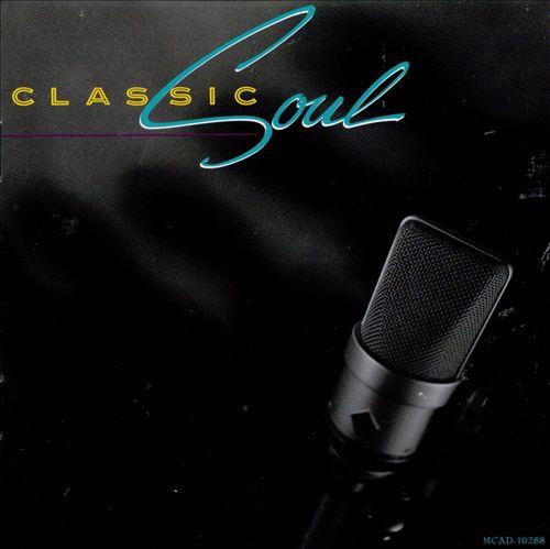 Classic Soul [MCA]