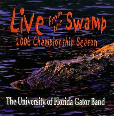 Live From the Swamp: 2006 Championship Season