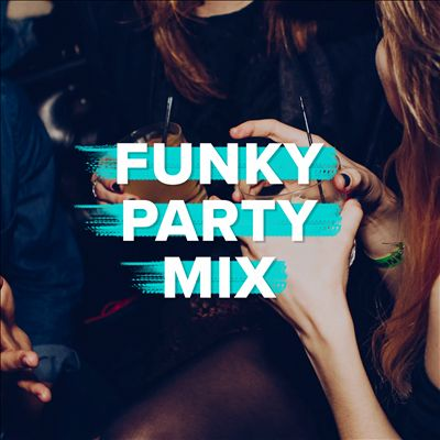 Funky Party Mix