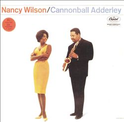 Nancy Wilson & Cannonball Adderley