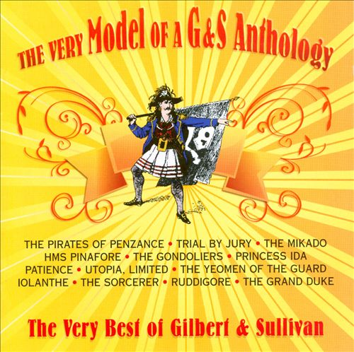 The Very Model of a G & S Anthology