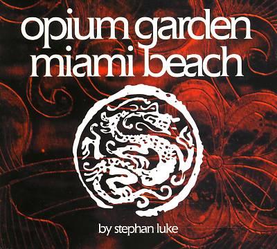 Opium Garden Miami Beach [Atoll]