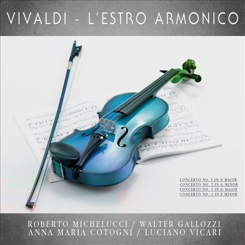 Vivaldi: L'Estro Armonico (Nos. 1-4) [Remastered]