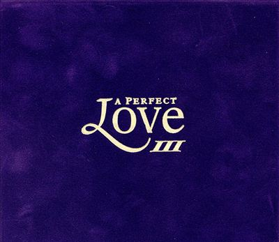 Perfect Love, Vol. 3