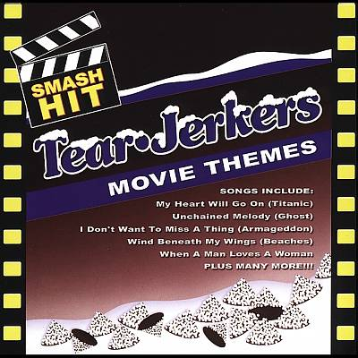 Smash Hit Tearjerkers Movie Themes