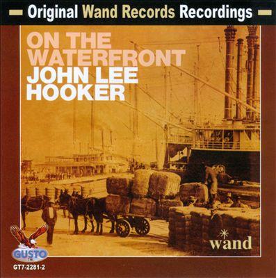 John Lee Hooker on the Waterfront