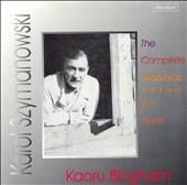 Karol Szymanowski: The Complete Mazurkas Op.50 & Op.62 For Piano