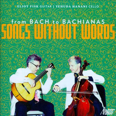 Songs Without Words: From Bach to Bachianas