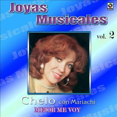 Joyas Musicales: Con Mariachi, Vol. 2: Mejor Me Voy