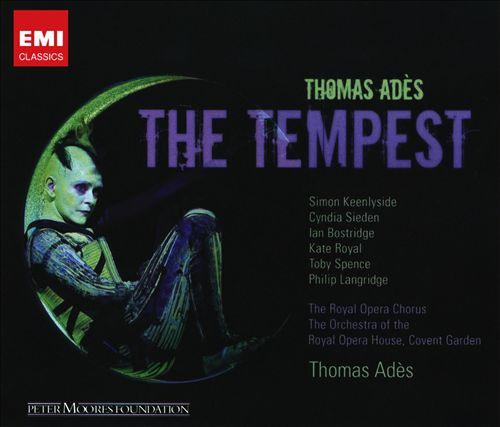 Thomas Adès: The Tempest