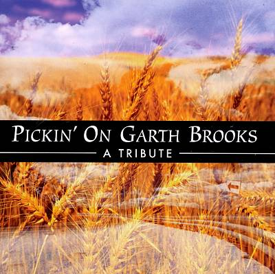 Pickin' on Garth Brooks