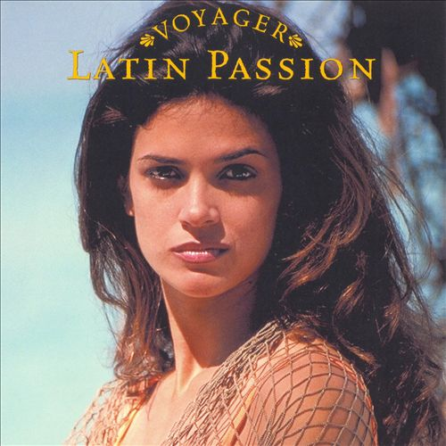 Voyager Series: Latin Passion