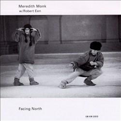 Meredith Monk: Facing North
