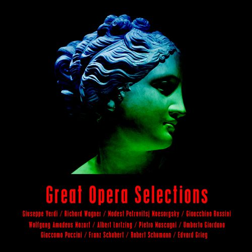 Great Opera Selections