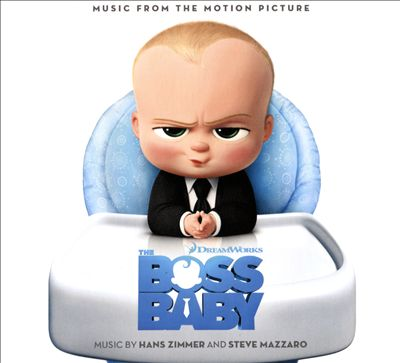 The Boss Baby [Music from the Motion Picture]