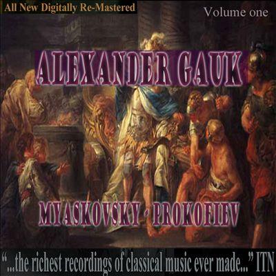 Alexander Gauk, Myaskovsky, Prokofiev, Vol. 1