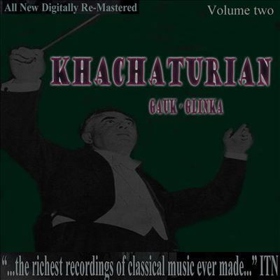Khachaturian, Gauk, Glinka, Vol. 2