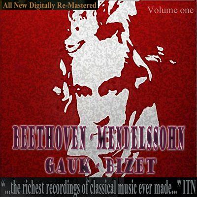 Beethoven, Mendelssohn, Gauk, Bizet, Vol. 1