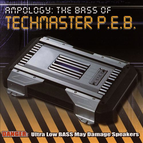 Ampology: The Bass of Techmaster P.E.B.