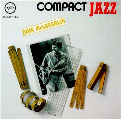 Compact Jazz: John McLaughlin