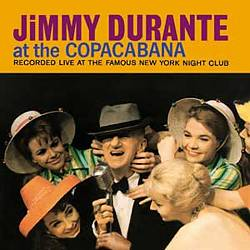 Jimmy Durante at the Copacabana