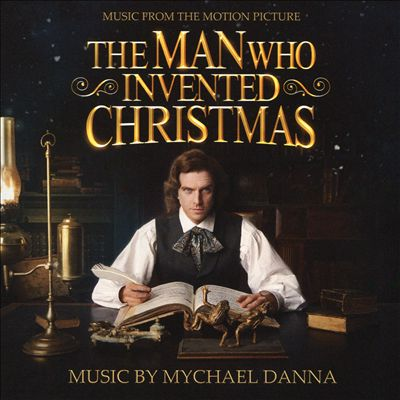 The Man Who Invented Christmas [Original Motion Picture Soundtrack]