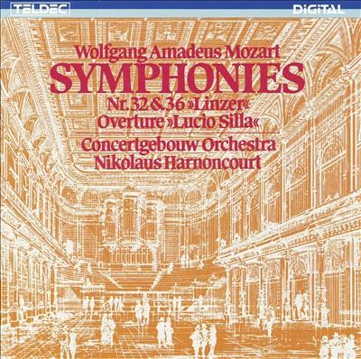 "Mozart: Symphonies Nos. 32 & 36 ""Linzer""; Overture Lucio Silla"